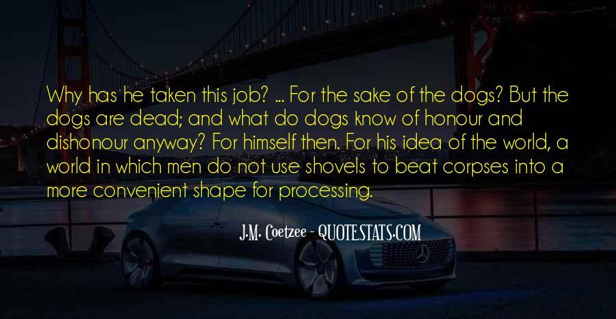 Quotes About Shovels #1199569