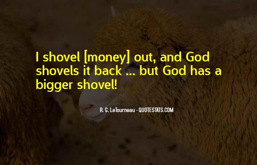 Quotes About Shovels #1249461