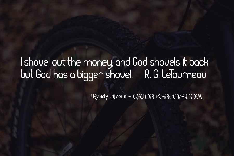 Quotes About Shovels #1427986