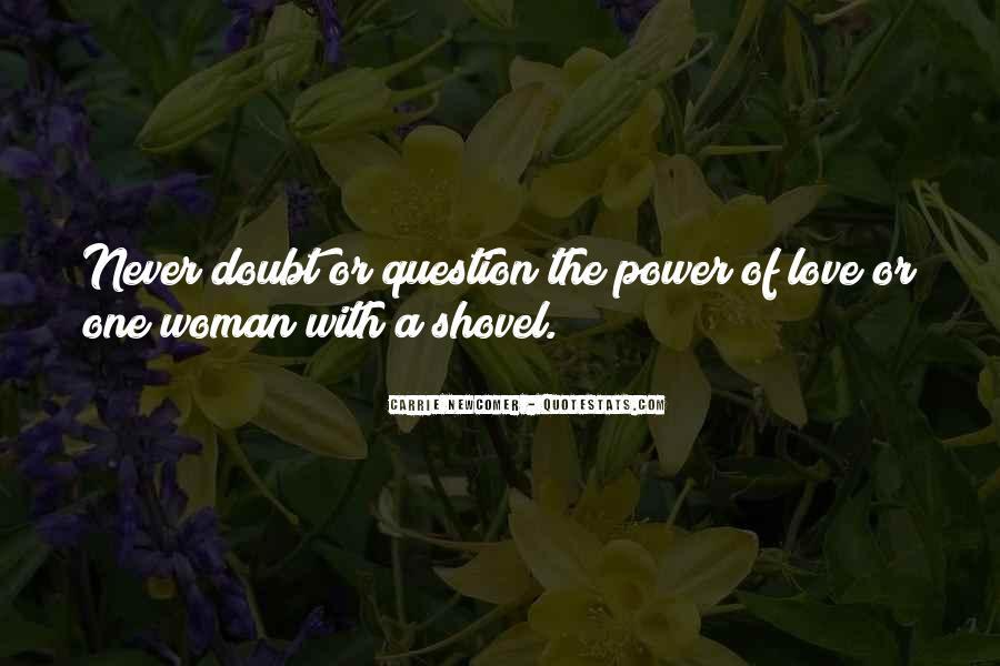 Quotes About Shovels #1444644