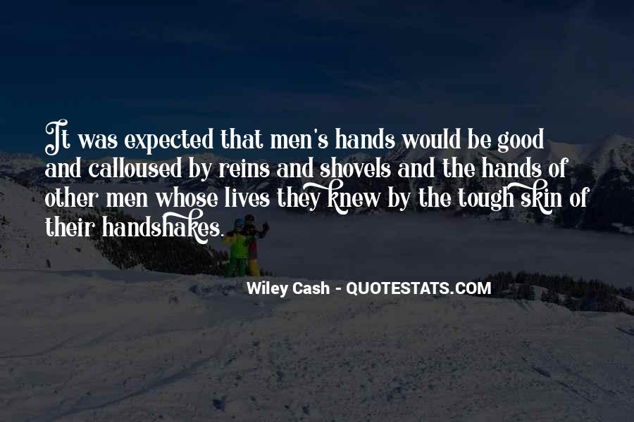 Quotes About Shovels #714582