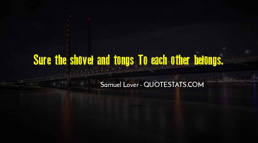 Quotes About Shovels #951293