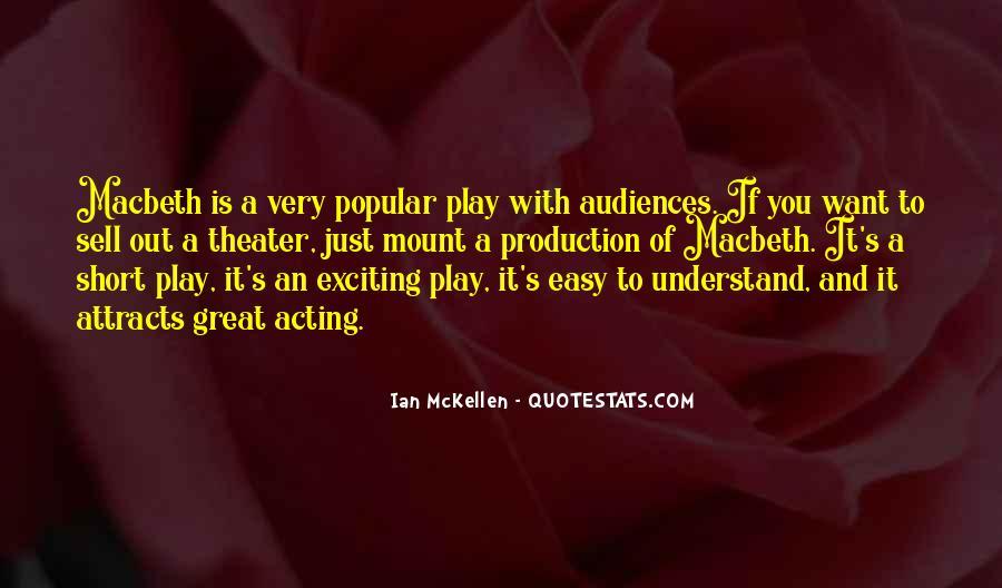 Popular Theater Sayings #1420523