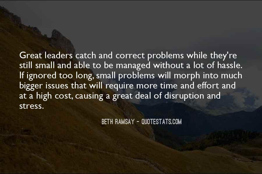 Quotes About Causing Problems #1438806