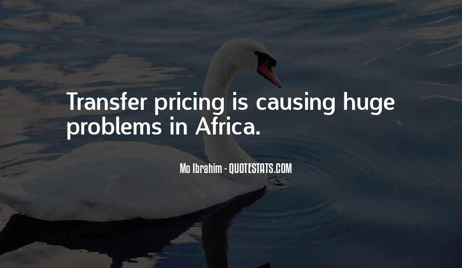 Quotes About Causing Problems #1673454