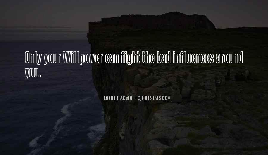 Willpower Quotes And Sayings #1141981