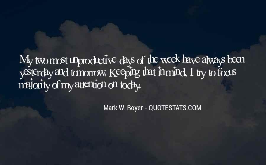 Work Week Quotes Sayings #1193526