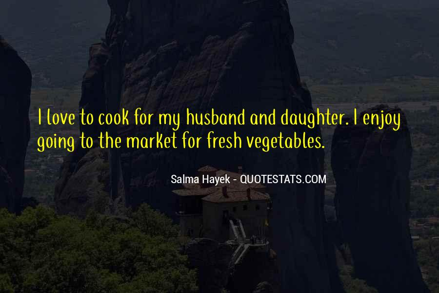 Quotes About Fresh Vegetables #1053536