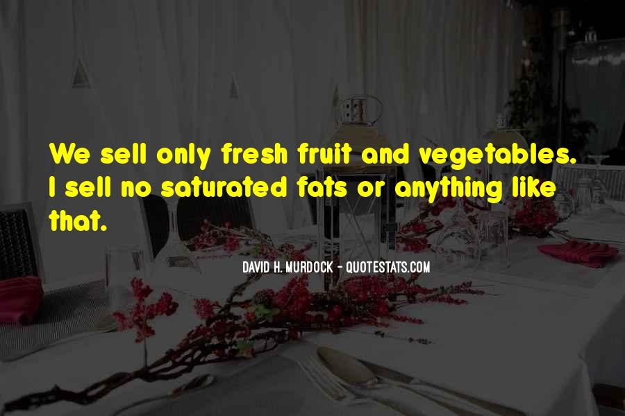 Quotes About Fresh Vegetables #1116518