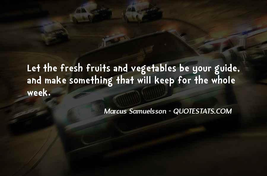 Quotes About Fresh Vegetables #1506613