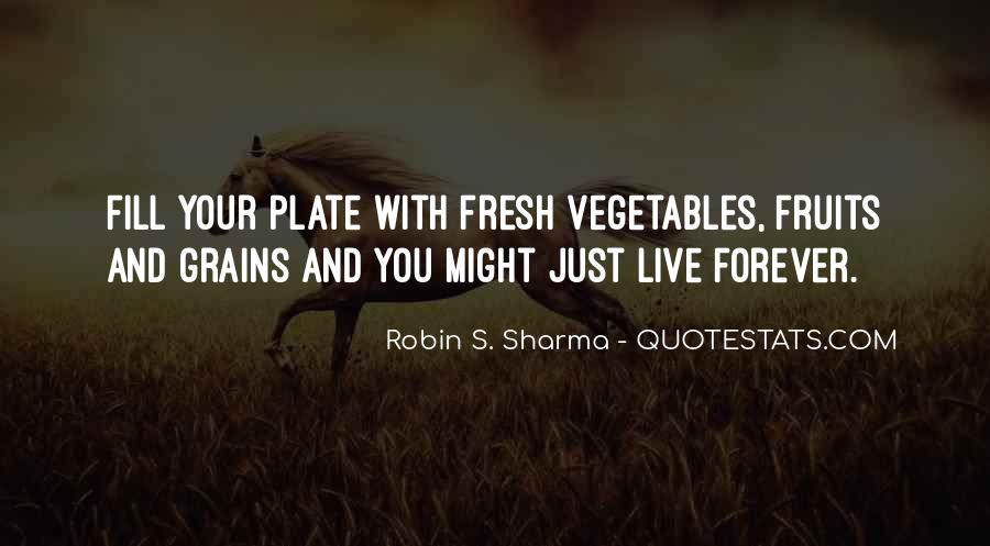 Quotes About Fresh Vegetables #570595