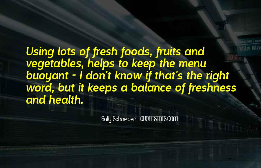 Quotes About Fresh Vegetables #724238