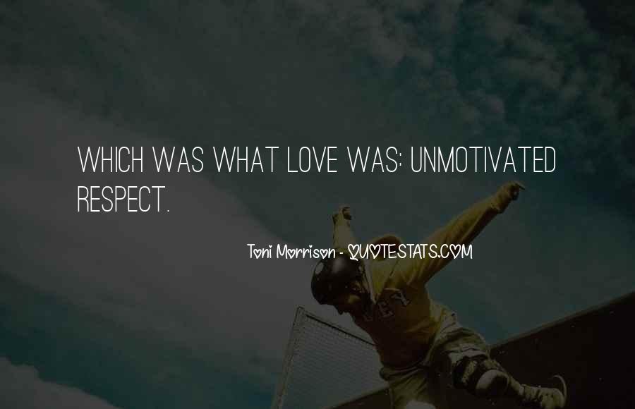 Quotes About Love Toni Morrison #1040333