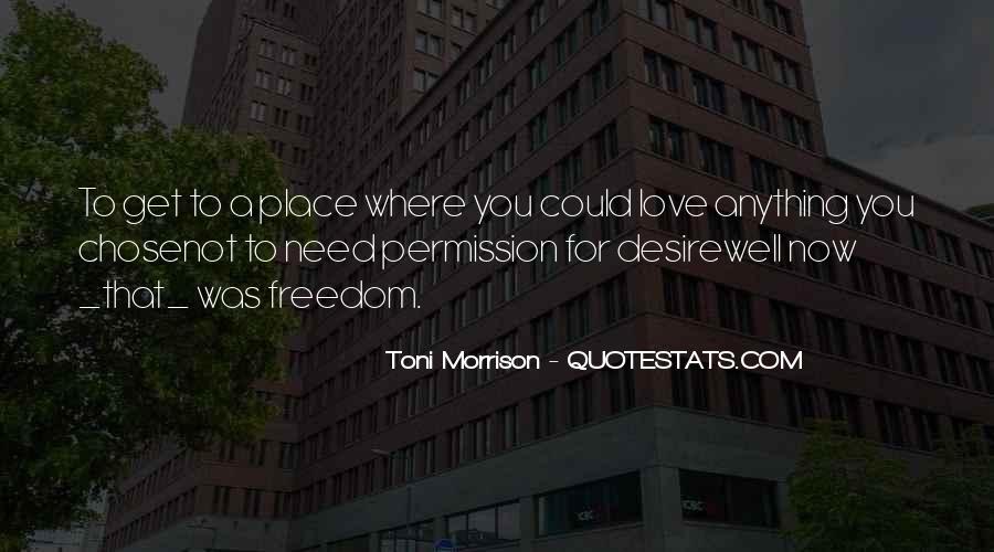Quotes About Love Toni Morrison #1110325