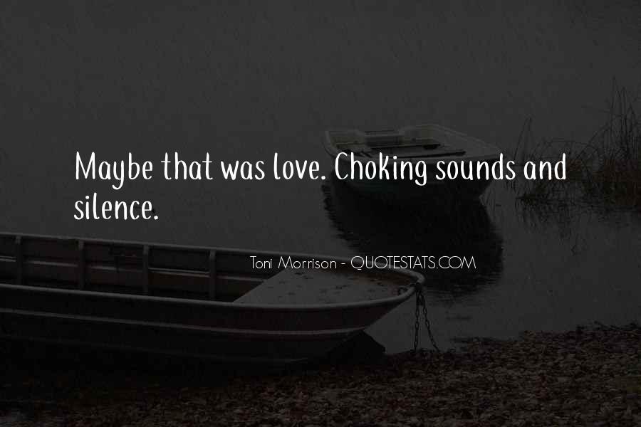 Quotes About Love Toni Morrison #1222385