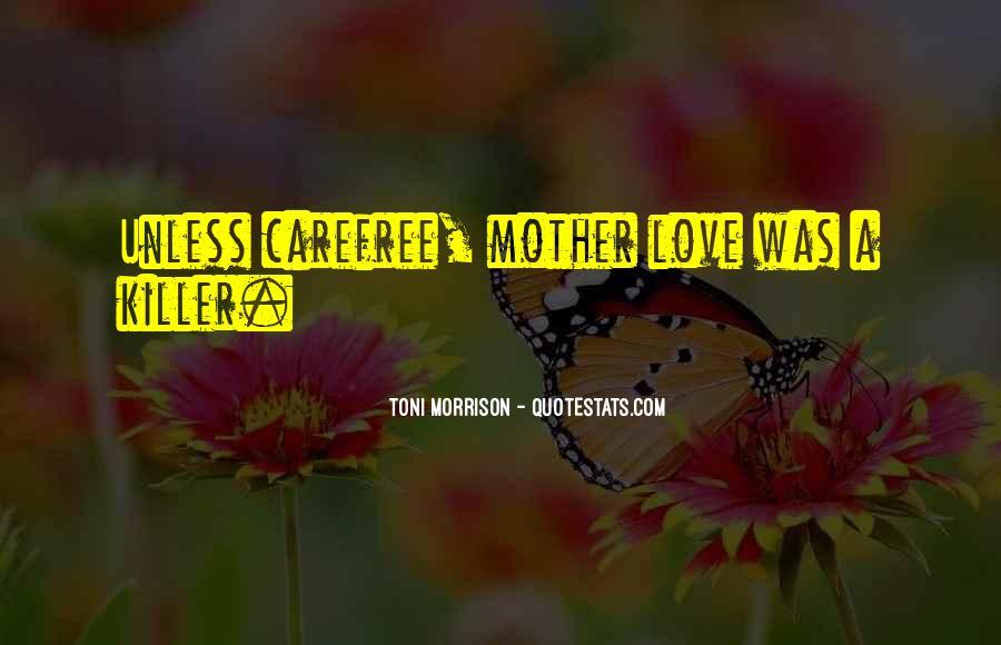 Quotes About Love Toni Morrison #1411210
