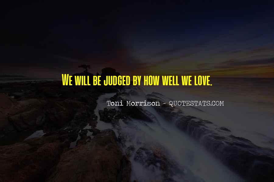 Quotes About Love Toni Morrison #1606550
