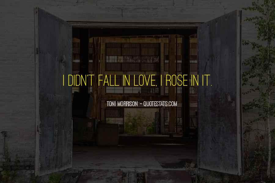 Quotes About Love Toni Morrison #1634398