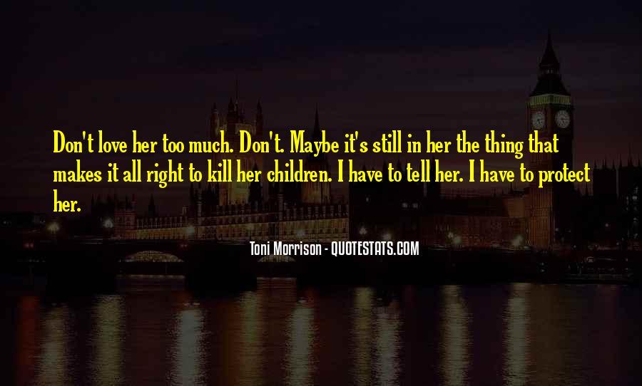 Quotes About Love Toni Morrison #1645136