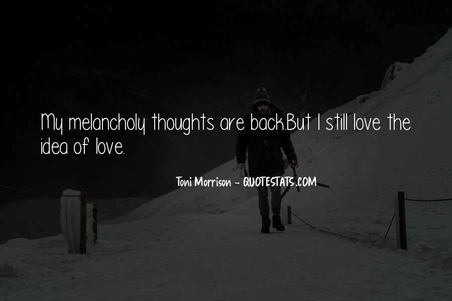 Quotes About Love Toni Morrison #368545