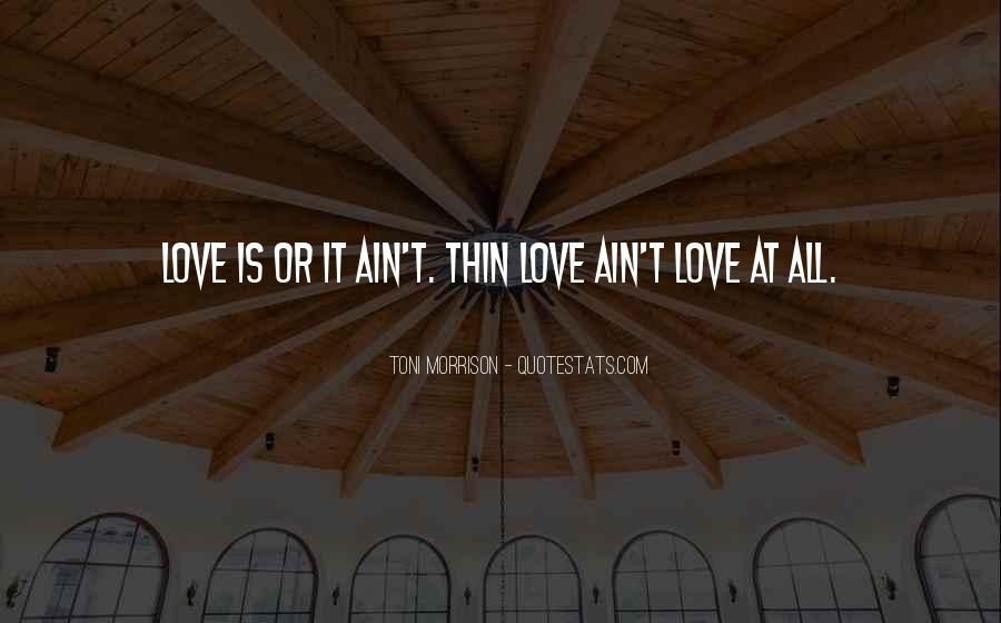 Quotes About Love Toni Morrison #507529