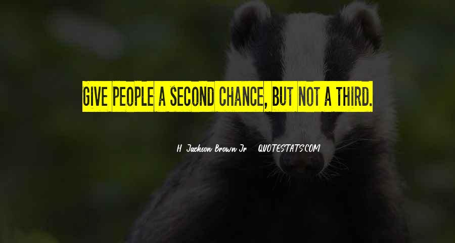 Quotes About Giving A Second Chance To Someone #1038864