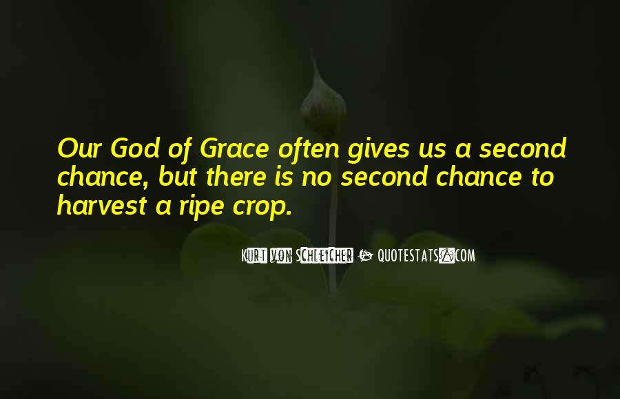Quotes About Giving A Second Chance To Someone #1493890