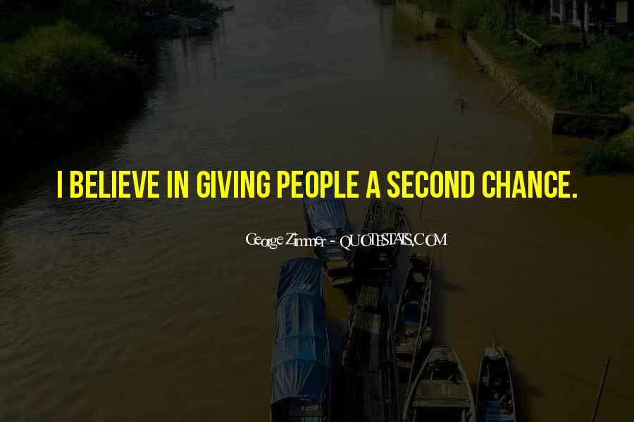 Quotes About Giving A Second Chance To Someone #1643394