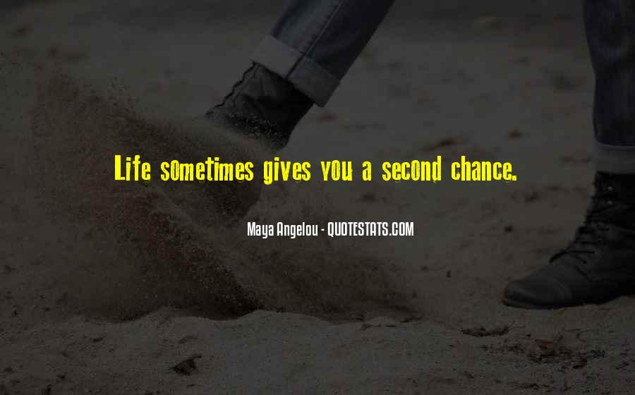 Quotes About Giving A Second Chance To Someone #529398