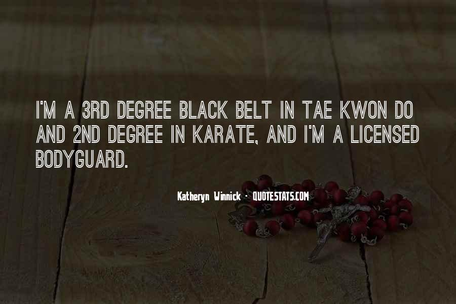 Quotes About Tae Kwon Do #104439