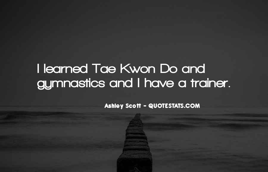 Quotes About Tae Kwon Do #129665