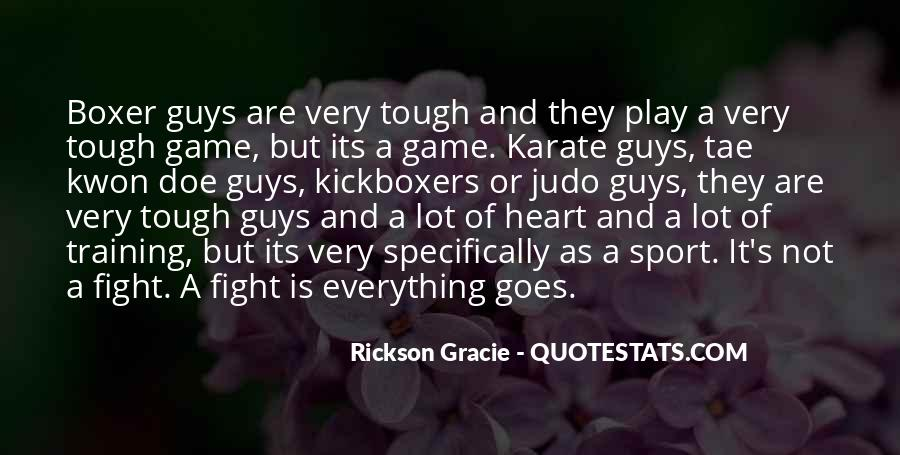 Quotes About Tae Kwon Do #1845977