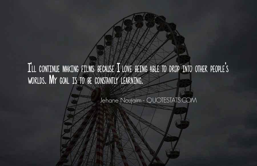 Quotes About Learning To Love Others #121607