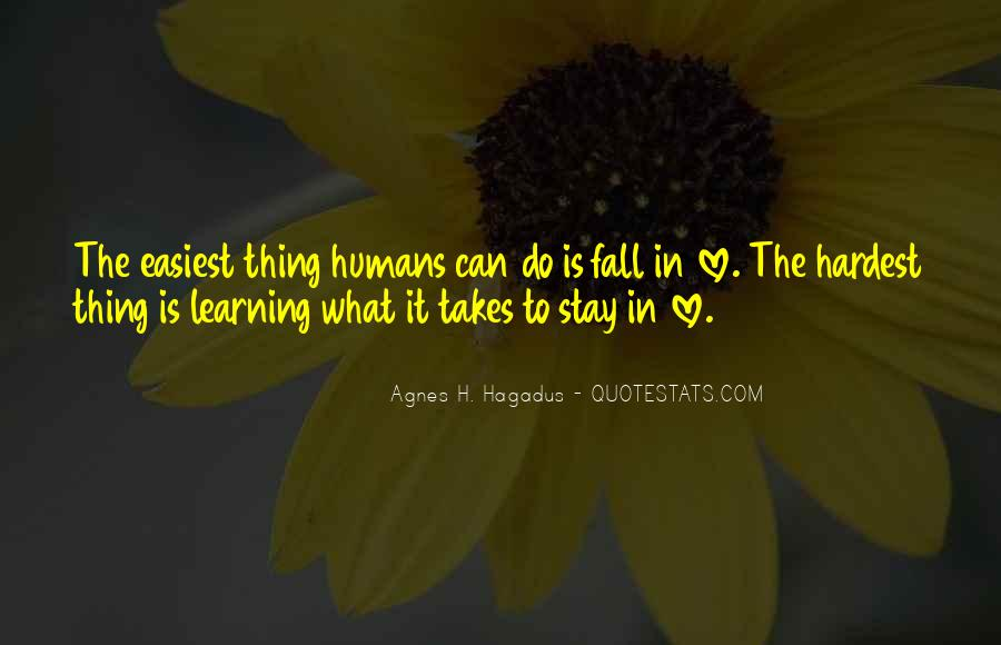 Quotes About Learning To Love Others #203382