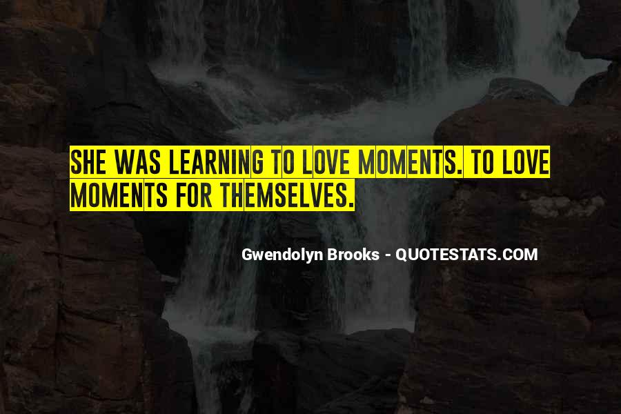 Quotes About Learning To Love Others #31786