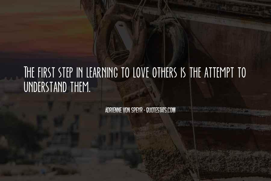Quotes About Learning To Love Others #85043