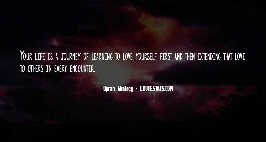Quotes About Learning To Love Others #893019