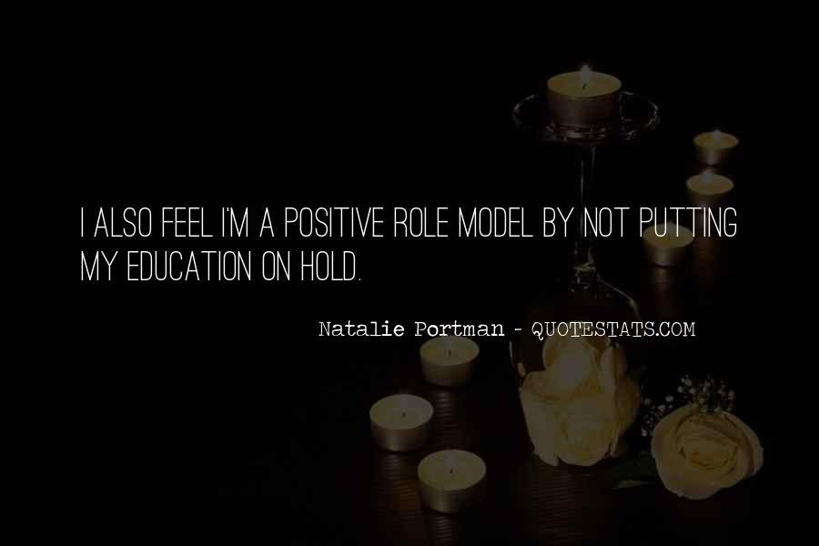 Quotes About Positive Role Models #1247457