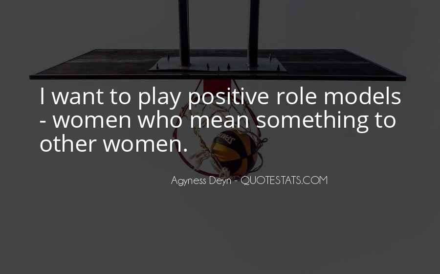 Quotes About Positive Role Models #456311