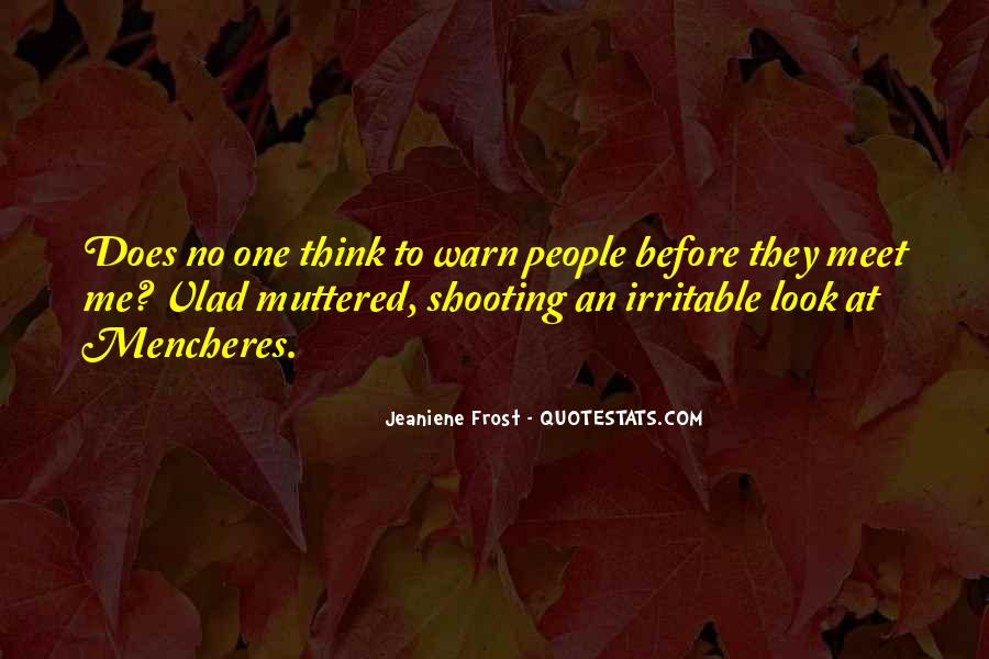 Quotes About Irritable #1194723