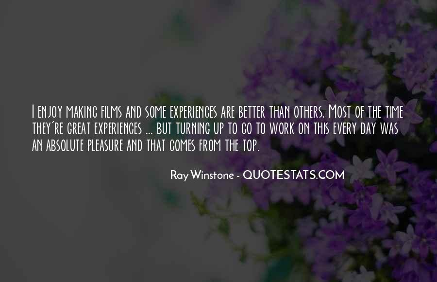 Quotes About Making The Best Of Every Day #137805