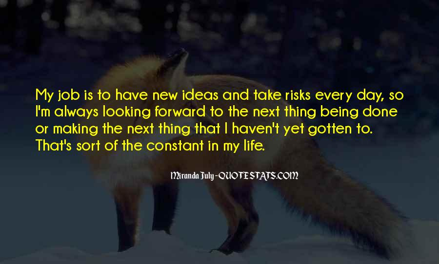 Quotes About Making The Best Of Every Day #185606