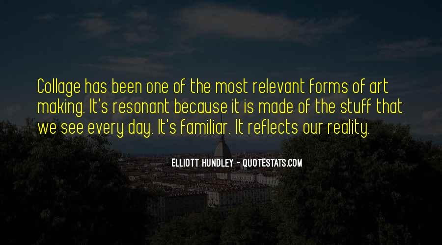 Quotes About Making The Best Of Every Day #22710