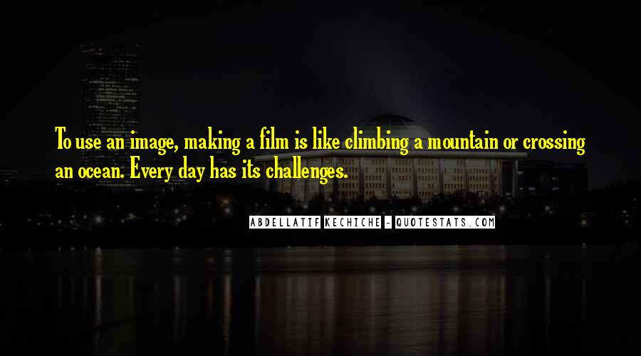 Quotes About Making The Best Of Every Day #277058
