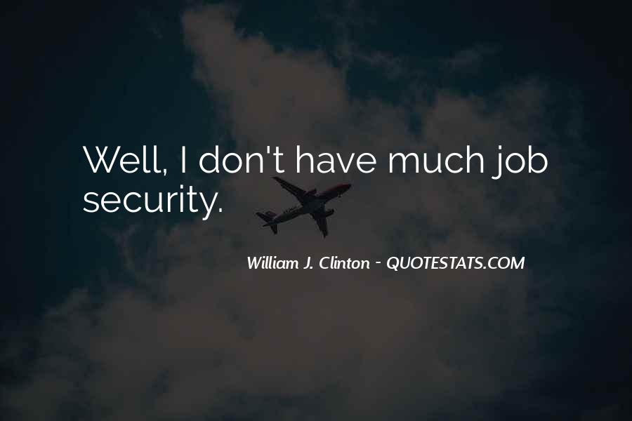 Quotes About Job Security #111732