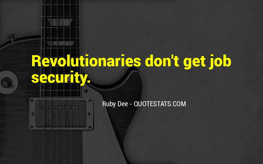 Quotes About Job Security #1188629