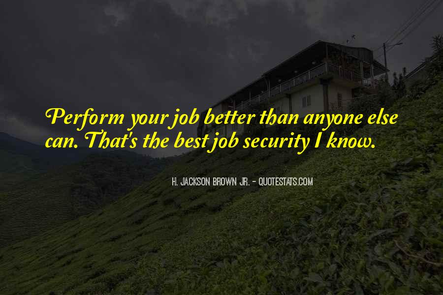 Quotes About Job Security #523067