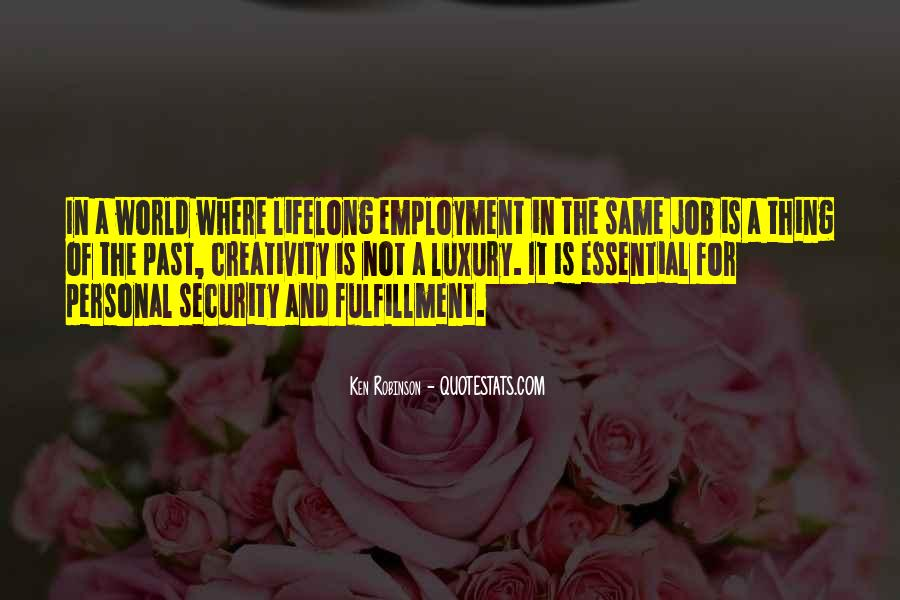Quotes About Job Security #685067