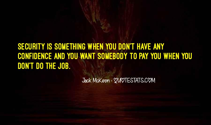 Quotes About Job Security #88113