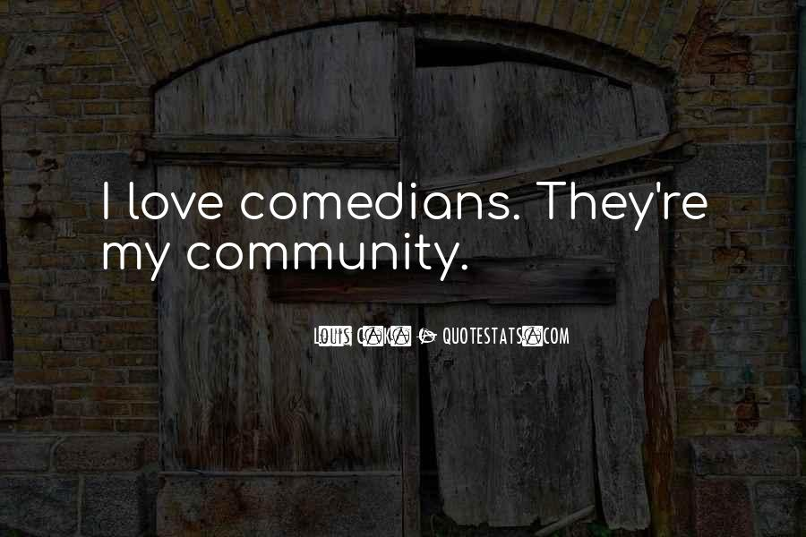 Quotes About Love By Comedians #525290